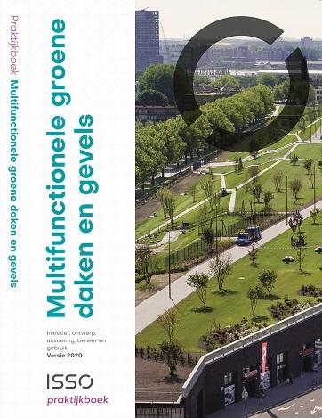 Praktijkboek Multifunctionele groene daken en gevels is klaar!